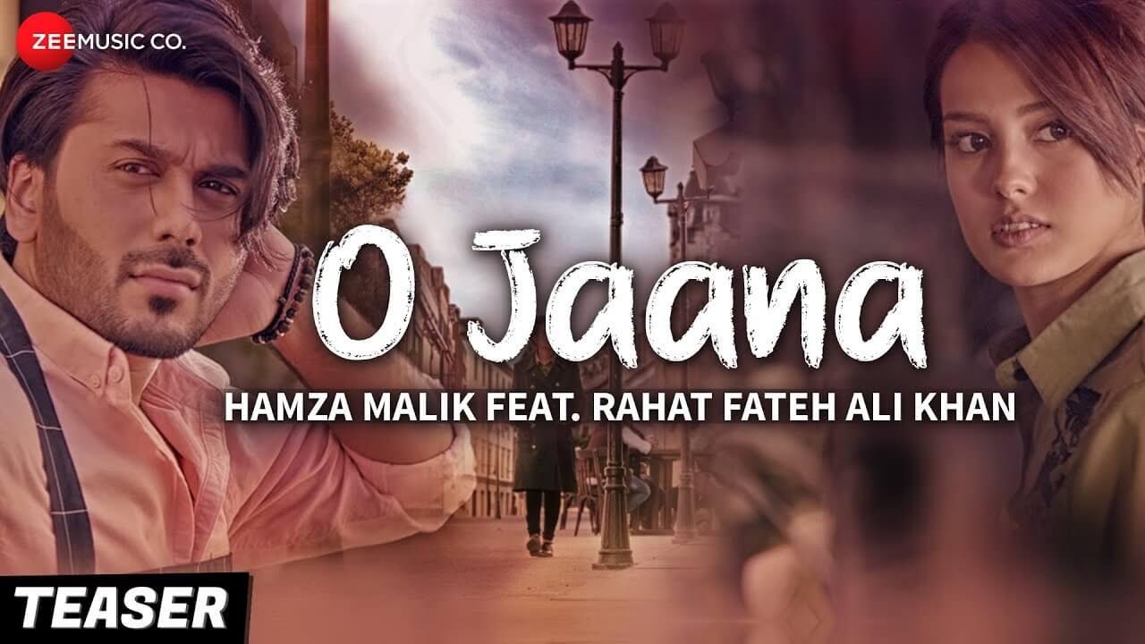 O Jaana - Teaser | Hamza Malik Feat. Rahat Fateh Ali Khan