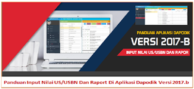 Panduan Input Nilai US/USBN Dan Raport Di Aplikasi Dapodik Versi 2019.c
