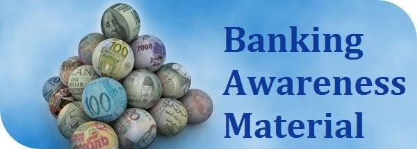 BANKING AWARENESS FOR IBPS EXAM