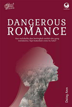 Dangerous Romance (Dark Love series) karya Daisy Ann PDF