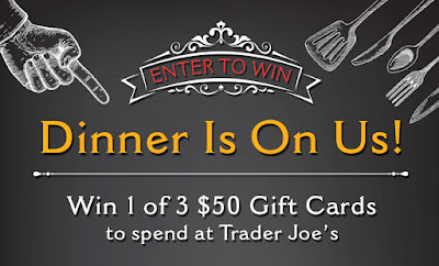 Enter the Trader Joe's Dinner is on Us Giveaway. Ends 1/31