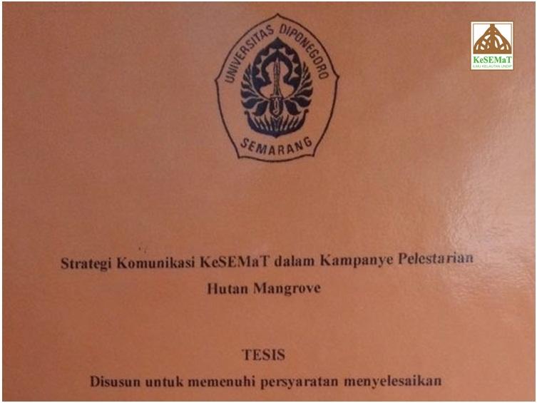 Blog Kesemat Mangrove Is Lifestyle Strategi Komunikasi Kesemat Jadi Bahan Penelitian Tesis Mahasiswa Undip