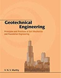 Download Geotechnical Engineering by V N S Murthi Book Pdf