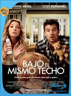 Bajo el Mismo techo 2010  HD [1080p] Latino [GoogleDrive] DizonHD