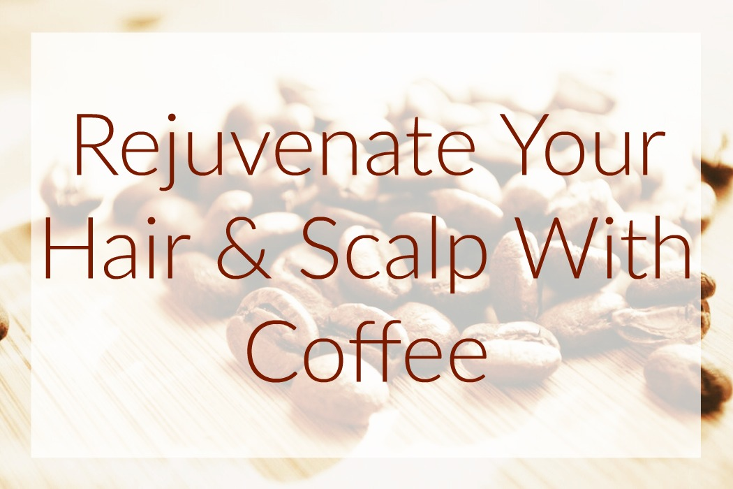 Coffee Scrub For Stimulating Hair Growth & Scalp Exfoliation. It's time to take your hair health seriously, here are the reasons you need this & how to use!