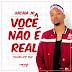 Uacaia Junior - Você Não é Real (Kizomba) [Download]