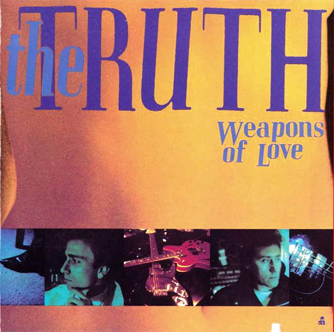 THE TRUTH - Weapons Of Love (1987) front