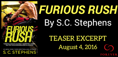 FURIOUS RUSH By: S.C. Stephens Teaser Blitz!!