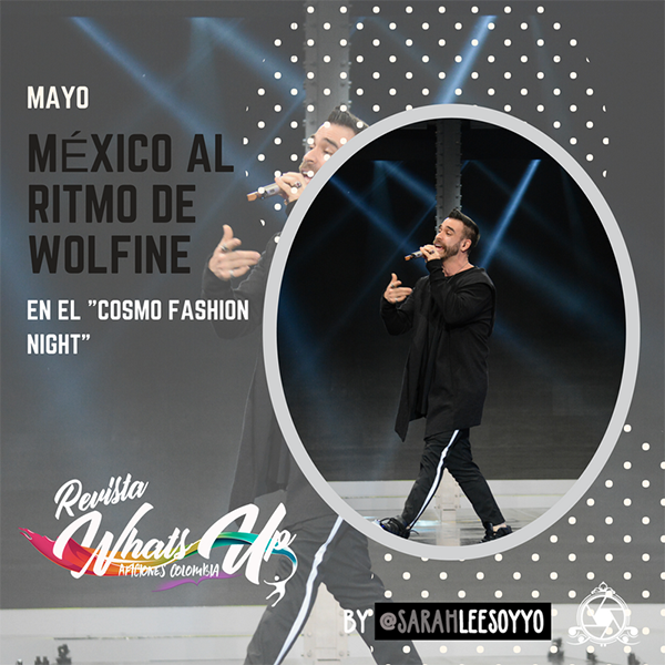 México-ritmo-Wolfine-Cosmo-Fashion-Night