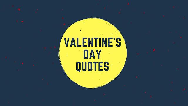 Valentine's Day 2018 Quotes