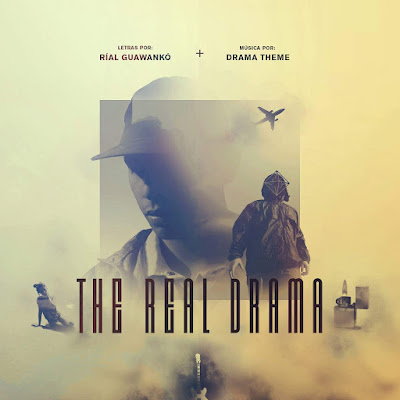 Ríal Guawankó + Drama Theme - The Real Drama EP [2016]