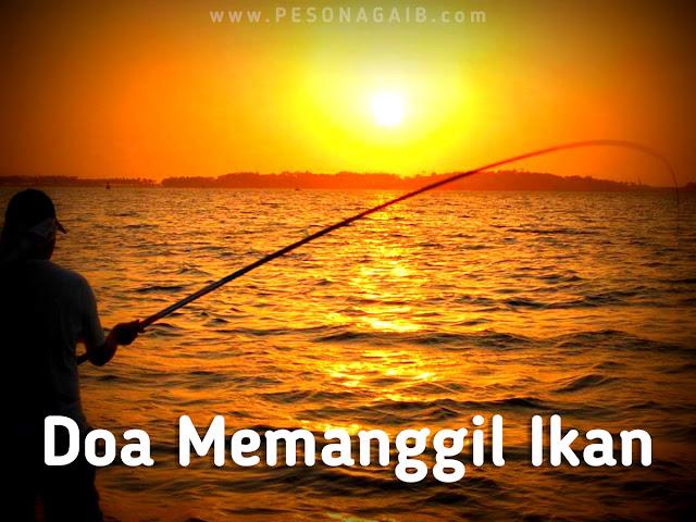 Amalan Doa Memanggil Ikan