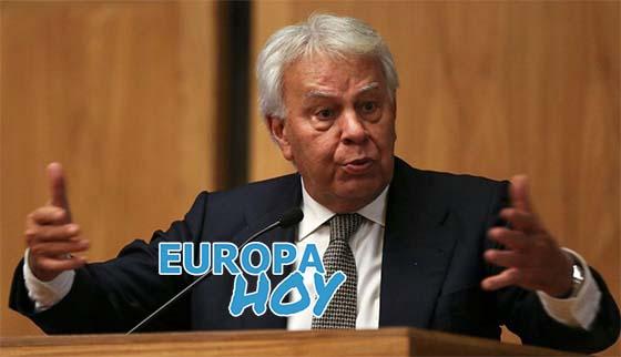 Felipe Gonzalez Europa Hoy