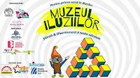 Muzeul Iluziilor pentru prima oara in Bacau!