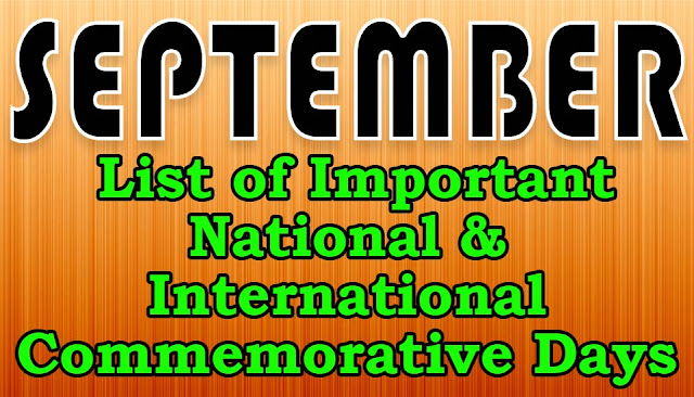 national, international important days, Commemorative Days of the month september, India and World september month important days, 2018, 2019