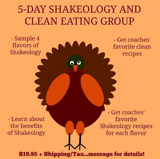 Thanksgiving 5 Day Skakeology Clean Eating Group