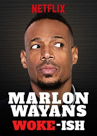 Watch Marlon Wayans: Woke-ish Online Free in HD