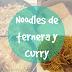 Receta | Noodles con ternera y curry