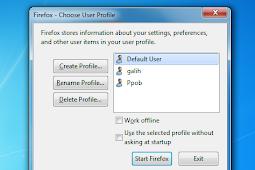 Cara Membuat Atau Menambah Profil Baru di Mozilla Firefox