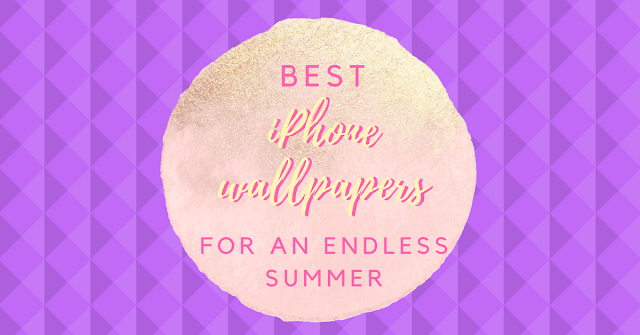 iPhone Wallpapers for an Endless Summer