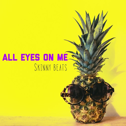 Skinny Beats Unveil New Single 'All Eyes on Me'