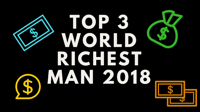 who is the richest person in the world 2018