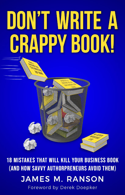 Book Cover for nonfiction business writing book Don't Write a Crappy Book by James M. Ranson.
