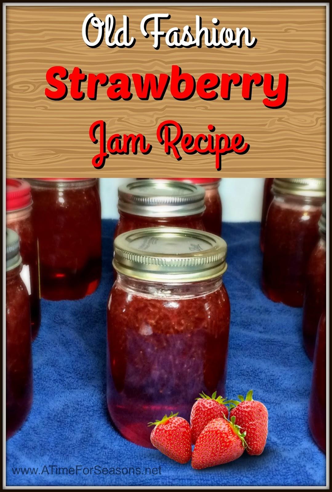 Old Fashion Strawberry Jam Recipe