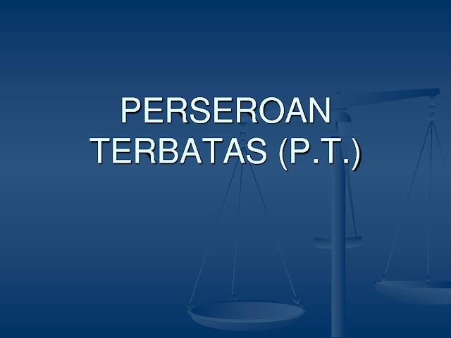 PAKET PERSEROAN TERBATAS ( PT )
