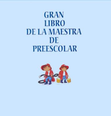 Gran Libro de la Maestra de Preescolar