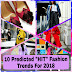 "10 Predicted ""HIT"" Fashion Trends For 2018"