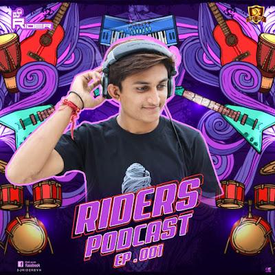 Riders Podcast Ep 001 – DJ Riders