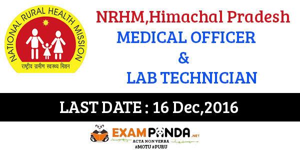 NRHM Himachal Recruitment _Medical and Lab Technician Posts -Last Date 16 Dec,2016