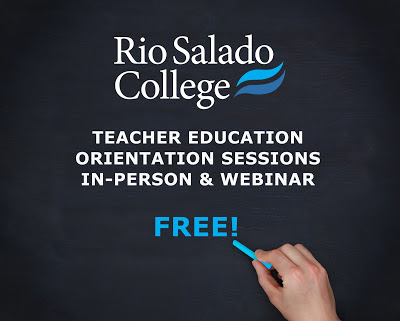 Black background with Rio Salado College logo. Text: TEACHER EDUCATION ORIENTATION SESSIONS IN-PERSON & WEBINAR FREE!