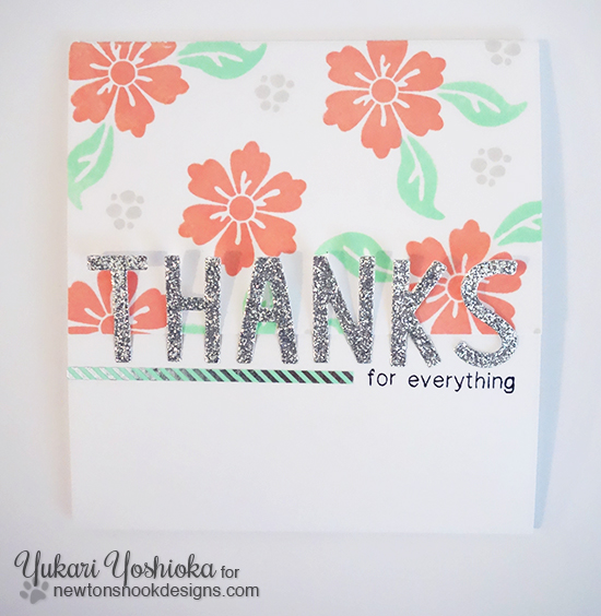 Thanks card by Yukari Yoshioka  for the Inky Paws Challenge | Fanciful Florals stamp set by Newton's Nook Designs