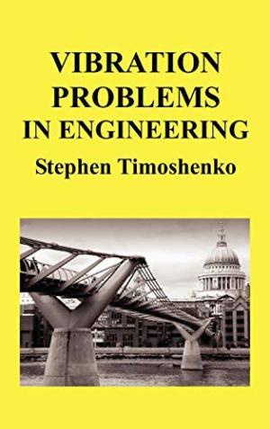 [PDF] Vibration Problems In Engineering S Timoshenko