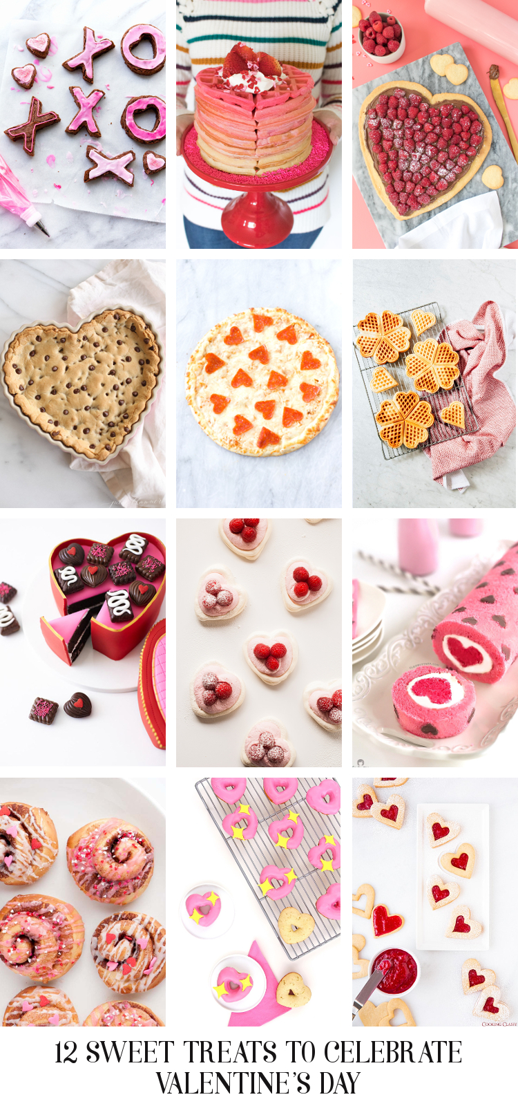 12 SWEET TREATS TO CELEBRATE VALENTINE'S DAY.