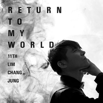 IM CHANG JUNG – Vol.11 Return To My World