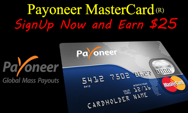 Get Payoneer MasterCard and Earn $25 by refferal
