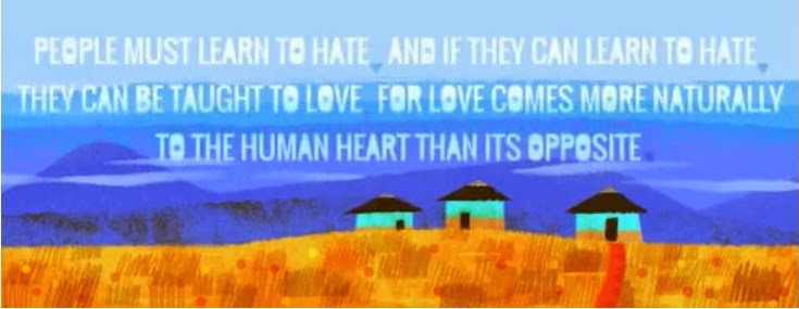 People must learn to hate and if they can learn to hate they can be taught to love for love comes more naturally to the human heart than its opposite