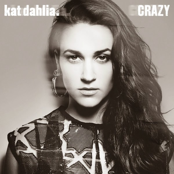 Kat Dahlia - Crazy - Single Cover