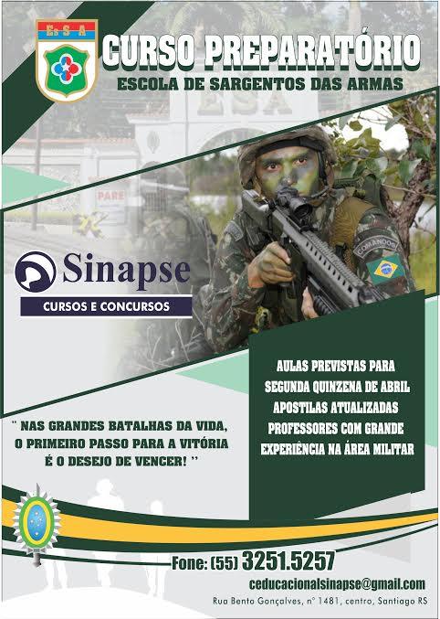 8bceb4ff1 A Escola Sinapse abriu turma de curso preparatório para a Escola de  Sargento das Armas (EsSa). O preparatório contará com professores  qualificados