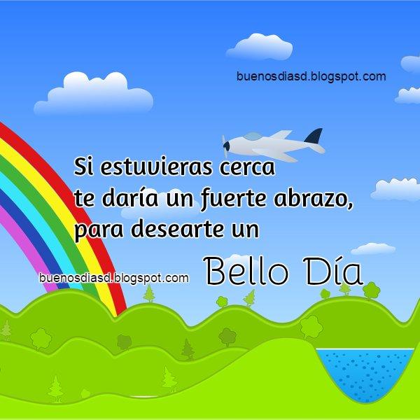 Mensaje buenos deseos de buen día para ti en la distancia, que estás lejos, amigos y familia lejanos.