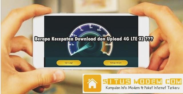 Inilah Hasil Tes Kecepatan Download dan Upload Internet 4G XL di berbagai Wilayah