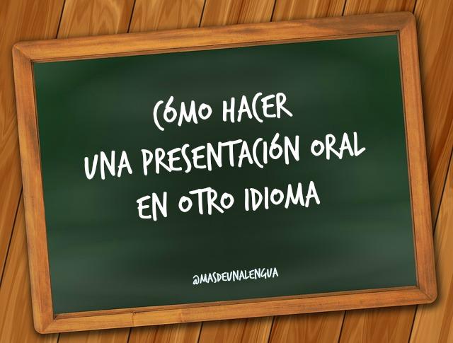 Presentación oral otro idioma