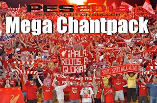Mega Chantpack For PES2018/2017/2016
