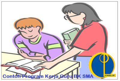 Contoh Program Kerja Guru BK SMA Terbaru Versi 2017