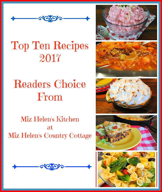 Top Ten Recipes 2017 at Miz Helen's Country Cottage