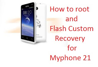 How to root and flash temporary custom recovery (CWM) on myphone My21 Main Picture