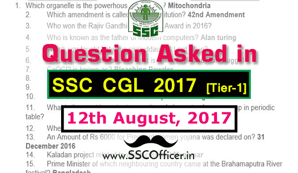 Question Asked in SSC CGL 2017 Tier-1 on 12th August- [PDF]- SSC Officer